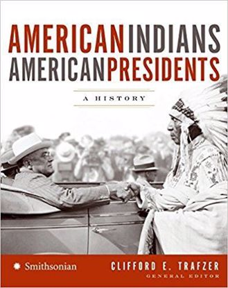 Picture of American Indians/American Presidents: A History
