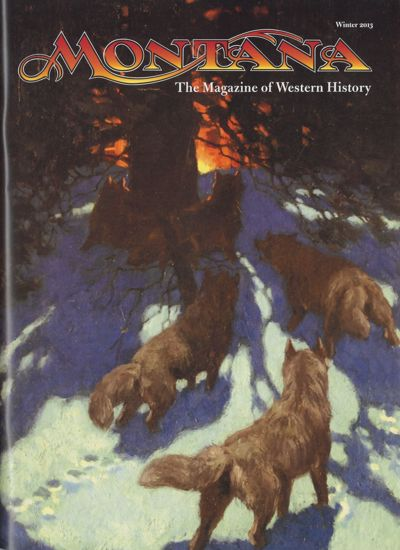 Picture of Montana The Magazine of Western History - 2013 Winter (Wilbur E. Sanders, S. W. Erdnase)
