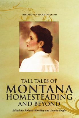 Picture of Tall Tales of Montana Homesteading and Beyond