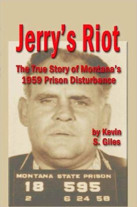 Picture of Jerry's Riot: The True Story of Montana's 1959 Prison Disturbance