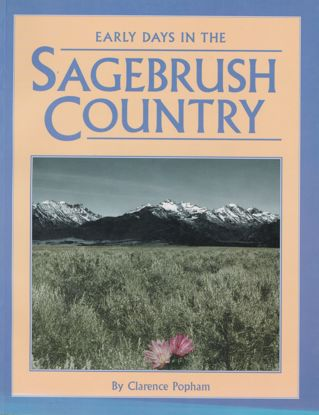 Picture of Early Days in the Sagebrush Country