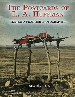 Picture of The Postcards of L.A. Huffman: Montana Frontier Photographer