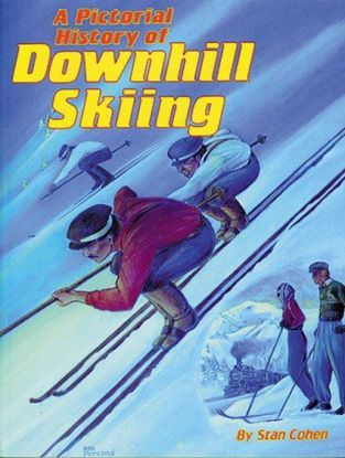 Picture of Pictorial History of Downhill Skiing