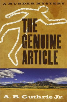 Picture of The Genuine Article - A Novel by A. B. Guthrie