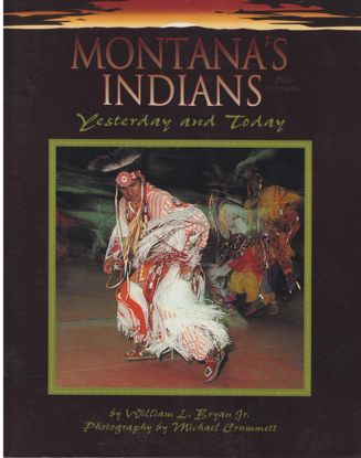 Picture of Montana's Indians: Yesterday and Today