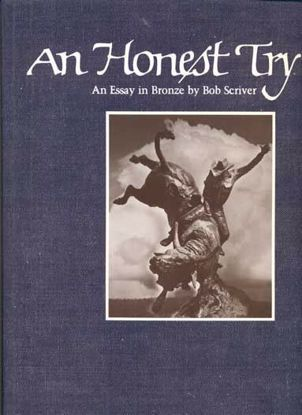 Picture of An Honest Try: An Essay in Bronze, by Bob Scriver