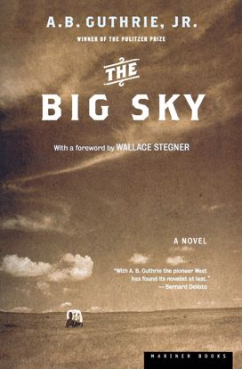 Picture of The Big Sky - A Novel by A. B. Guthrie