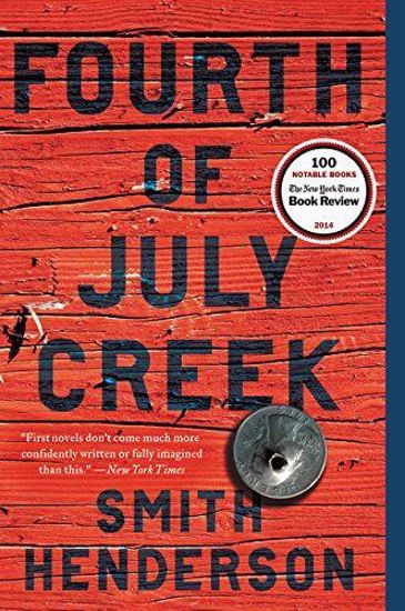 Picture of Fourth of July Creek: A Novel