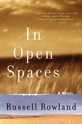 Picture of In Open Spaces - A Novel by Russell Rowland