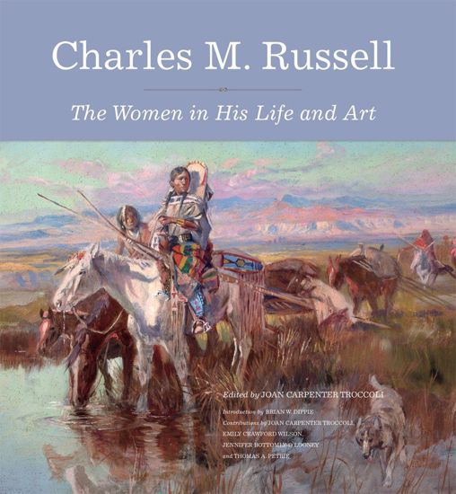 Picture of Charles M. Russell: The Women in His Life and Art