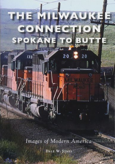 Picture of The Milwaukee Connection: Spokane to Butte (Milwaukee Road)