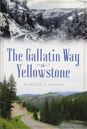 Picture of The Gallatin Way to Yellowstone