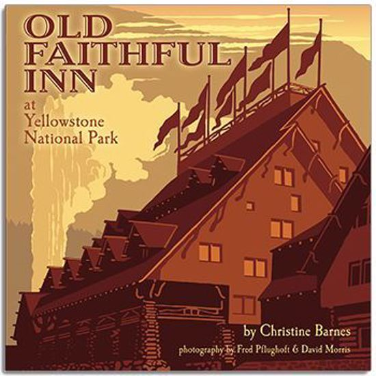 Picture of Old Faithful Inn at Yellowstone National Park