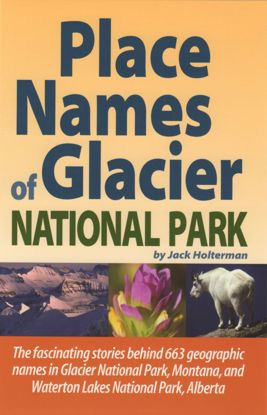 Picture of Place Names of Glacier National Park