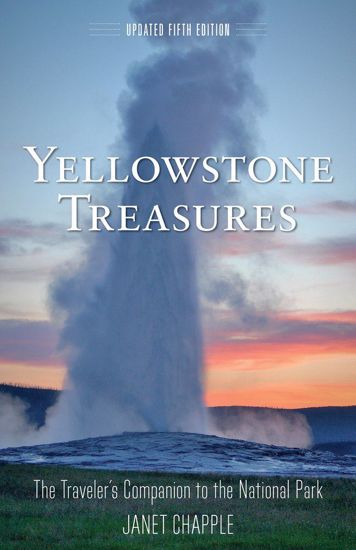 Picture of Yellowstone Treasures: The Traveler's Companion to the National Park