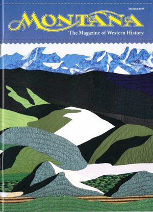 Picture of Montana The Magazine of Western History - 2008 Autumn (Joseph Scheuerle, Quilts)