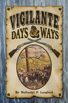 Picture of Vigilante Days and Ways