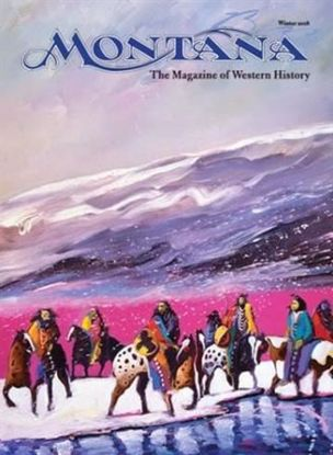 Picture of Montana The Magazine of Western History - 2018 Winter