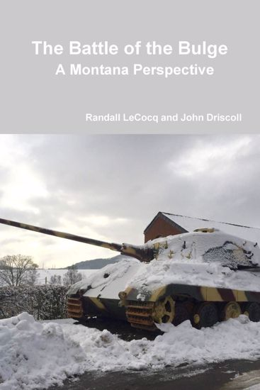 Picture of The Battle of the Bulge: A Montana Perspective