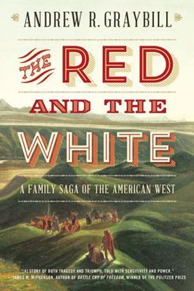 Picture of The Red and the White: A Family Saga of the American West (Clarke)