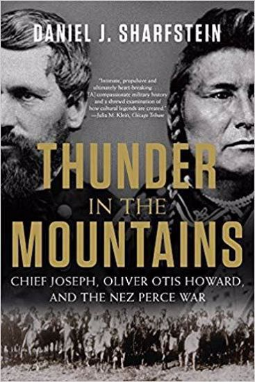 Picture of Thunder in the Mountains: Chief Joseph, Oliver Otis Howard, and the Nez Perce War