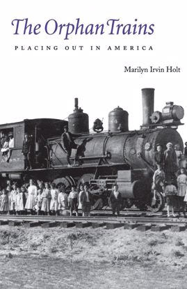 Picture of The Orphan Trains: Placing Out In America