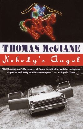 Picture of Nobody's Angel: A Novel by Thomas McGuane