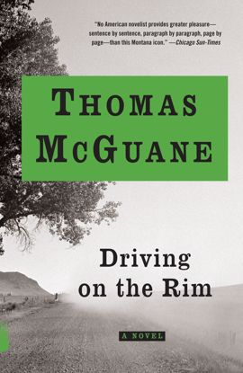 Picture of Driving on the Rim: A Novel by Thomas McGuane