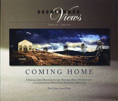 Picture of Coming Home: The Historic Built Environment of Butte & Anaconda, Montana (Drumlummon Views)