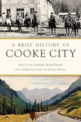 Picture of A Brief History of Cooke City