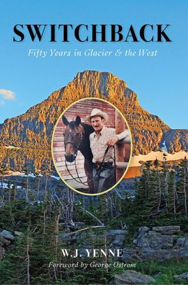 Picture of Switchback: Fifty Years in Glacier and the West