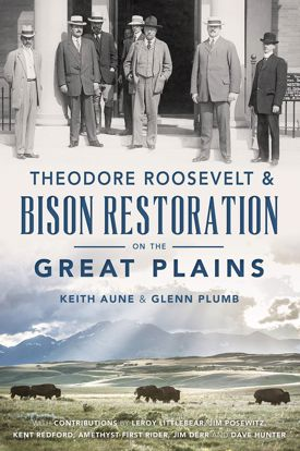 Picture of Theodore Roosevelt & Bison Restoration on the Great Plains