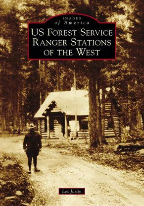 Picture of US Forest Service Ranger Stations of the West - Images of America