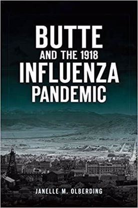 Picture of Butte and the 1918 Influenza Pandemic