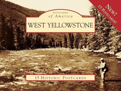 Picture of Postcards of America: West Yellowstone