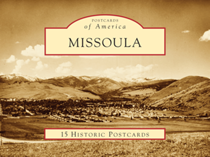 Picture of Postcards of America: Missoula