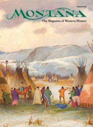 Picture of Montana The Magazine of Western History - 2019 Autumn