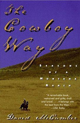 Picture of The Cowboy Way: Seasons of a Montana Ranch