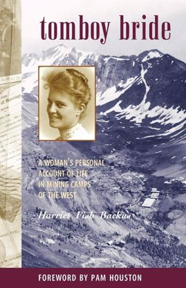 Picture of Tomboy Bride: A Woman's Personal Account of Life in Mining Camps of the West