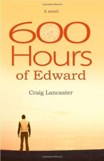 Picture of 600 Hours of Edward - A Novel