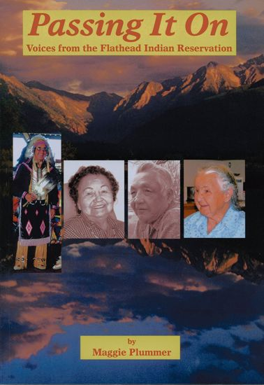 Picture of Passing It On: Voices from the Flathead Indian Reservation