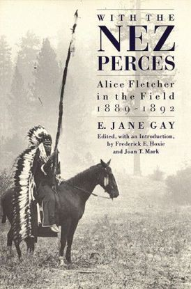 Picture of With the Nez Perces: Alice Fletcher in the Field, 1889-92