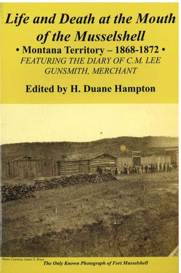 Picture of Life and Death at The Mouth of the Musselshell, Montana Territory 1868-1872