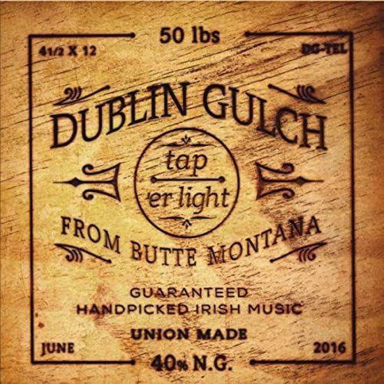 Picture of Dublin Gulch - Tap 'er Light (CD)