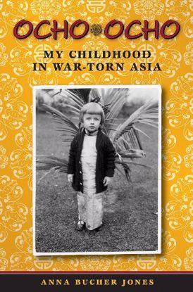 Picture of Ocho, Ocho: My Childhood in War-Torn Asia