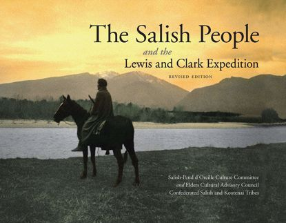 Picture of The Salish People and the Lewis and Clark Expedition
