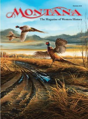 Picture of Montana The Magazine of Western History - 2020 Autumn
