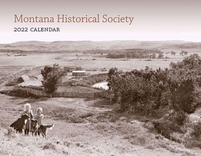 Picture of 2022 Montana Historical Society Calendar - Montana Agriculture