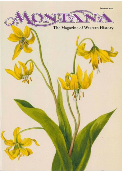 Picture of Montana The Magazine of Western History - 2021 Summer