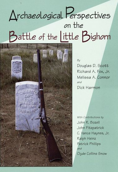 Picture of Archaeological Perspectives on the Battle of the Little Bighorn